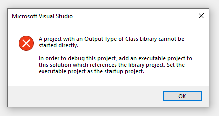 Visual Studio zeigt error project with output type of class library cannot be started directly